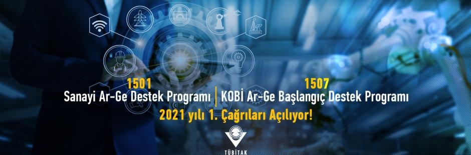 TÜBİTAK 1501-Sanayi Ar-Ge Destek Programı ve 1507-KOBİ Ar-Ge Başlangıç Destek Programı 2021 yılı 1. Çağrıları Açılıyor