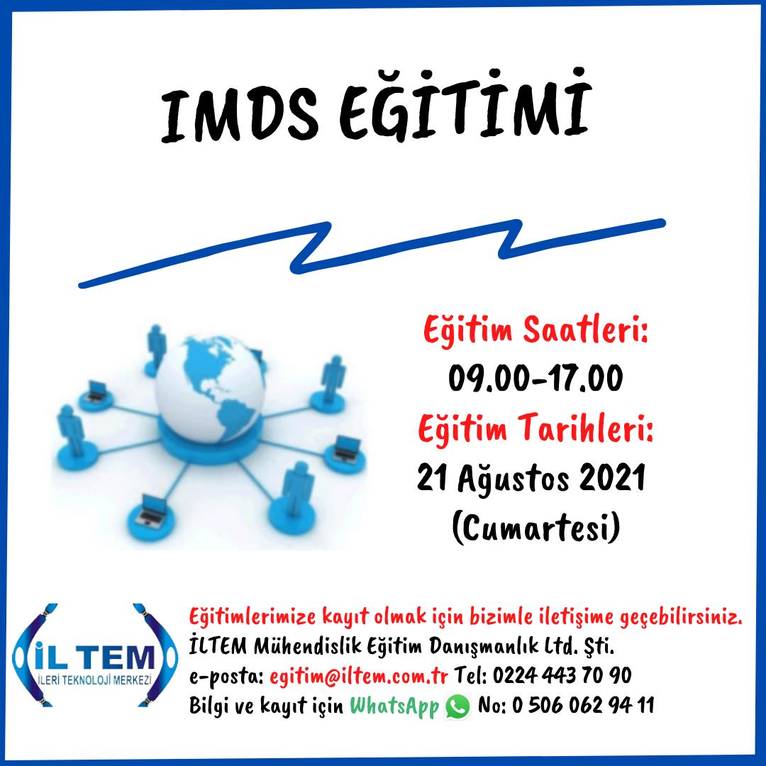 IMDS EĞİTİMİ 21 AĞUSTOS 2021 DE BAŞLIYOR