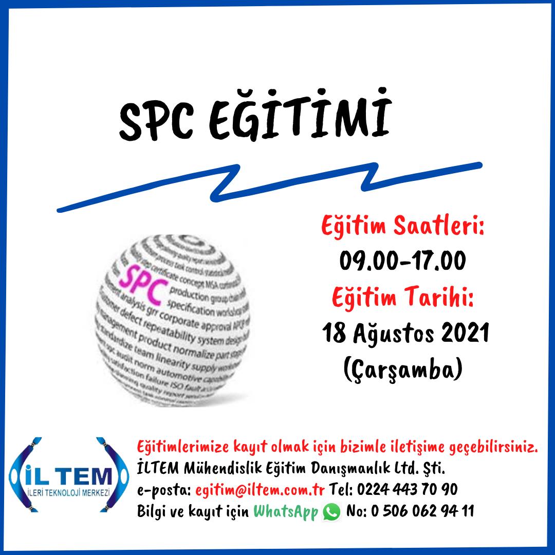 SPC EĞİTİMİ (İSTATİSTİKSEL PROSES KONTROL) 18 Ağustos 2021 DE  BAŞLIYOR