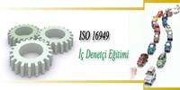 2016 Yılı 2. Dönem ISO/TS 16949 İÇ DENETÇİ EĞİTİMİ 24 Eylül 2016 Cumartesi